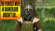 The best girl to marry in Mount and Blade 2: Bannerlord Mount & Blade, Perfect Wife, Cool Girl, Channel, Gaming, Good Things, Youtube, Movie Posters, Videogames