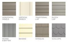 Horizontal panels, Vertical panels, Traditional Lap, Dutch Lap, Board and Batten, Beaded, Shingles, Scallops