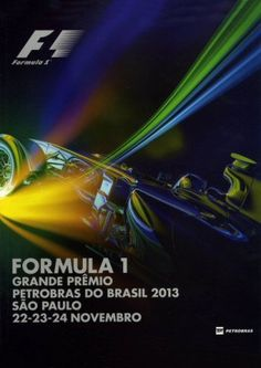 Grands Prix Brazil • STATS F1 Singapore Grand Prix, Bahrain Grand Prix, Chinese Grand Prix, Japanese Grand Prix, Australian Grand Prix, British Grand Prix, Formula 1, F1 Posters, Gp Do Brasil