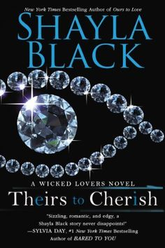 Theirs to Cherish (A Wicked Lovers Novel) by Shayla Black, http://www.amazon.com/dp/B00BF08CP4/ref=cm_sw_r_pi_dp_mKKStb0BAAA0M