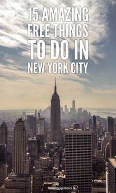 15 Amazing Free Things To Do When Visiting New York City - Hand Luggage Only…