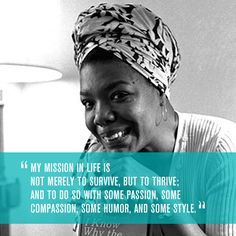 Celebrating Maya Angelou