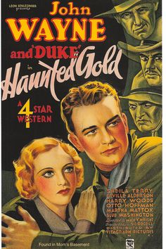 Movie Poster: Haunted Gold, starring John Wayne, 1932