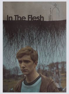 In the Flesh fan poster Luke Newberry, Fan Poster, Bbc Tv Series, Film Music Books, In The Flesh, Tv Shows, Movie Posters, Life, Nerdy