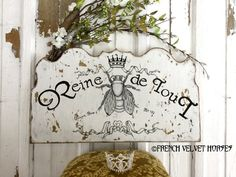 """Handmade Queen Bee Sign - Reader Feature - using free graphics from The Graphics Fairy.. the phrase says """"Queen of Everything"""""""