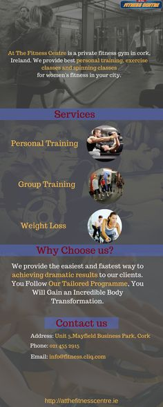At The Fitness Centre is a private fitness gym in Cork, Ireland. We provide best personal training, exercise classes and spinning classes for women's fitness in your city. Visit http://atthefitnesscentre.ie/ for more information!