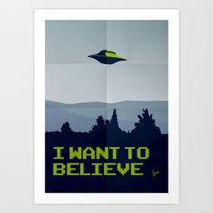 My X-files: I want to believe poster Art Print by Chungkong - $18.00