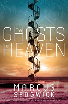 Ghosts of Heaven by Marcus Sedgwick- NEW in the library
