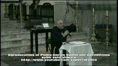 Parte 1 conferencia los angeles buenos y malos parte  1 de 2 Padre Carlo...