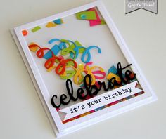 card scripty words and letters Celebrate shaker card flat. Bday Cards, Happy Birthday Cards, Scrapbook Cards, Scrapbooking, Scrapbook Titles, Karten Diy, Interactive Cards, Stamping Up Cards, Shaker Cards
