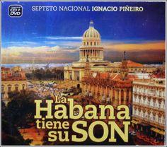 Cubasoyyo: Septeto Nacional de Ignacio Piñeiro - La Habana tiene su Son (2012)