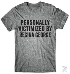 I was personally victimized by Regina George!