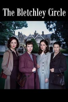 The Bletchley Circle- wish this was a ongoing show- so good!