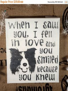 SALE Saw you Fell in Love Border Collie Dog by everlastingdoodle