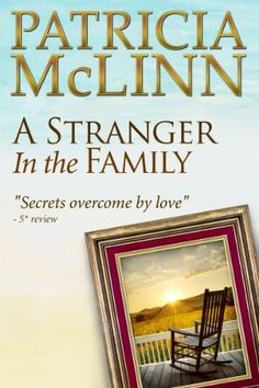 A Stranger in the Family, a western romance (Bardville, Wyoming Trilogy, Book 1) - Kindle edition by Patricia McLinn. Literature & Fiction Kindle eBooks @ Amazon.com.