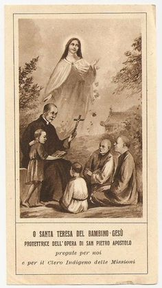 .Santa Teresinha do Menino Jesus, Padroeira Universal das Missões Católicas.