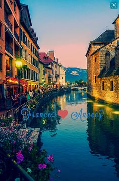 Annecy, I'd LOVE to live there
