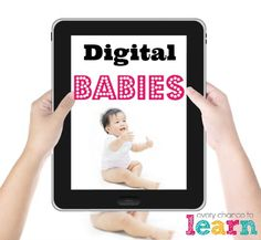 Digital Babies Babies, Technology, Learning, Digital, Tech, Babys, Studying, Infants, Tecnologia