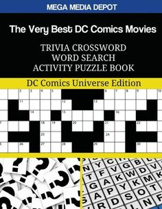 The Very Best DC Comics Movies Trivia Crossword Word Search Activity Puzzle Book: DC Comics Universe