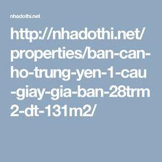 http://nhadothi.net/properties/ban-can-ho-trung-yen-1-cau-giay-gia-ban-28trm2-dt-131m2/