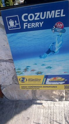 Cozumel Ferry sign Playa del  Carmen