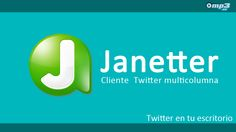 Utiliza Twitter en tu escritorio con Janetter - Una de las mejores maneras de utilizar Twitter es con un cliente de escritorio multicolumna. Janetter es muy fácil de usar, es totalmente personalizable y funcione bajo entorno Windows, iOS y Android. ¡Prueba este programa ahora mismo!  http://descargar.mp3.es/lv/group/view/kl229343/Janetter.htm?utm_source=pinterest_medium=socialmedia_campaign=socialmedia