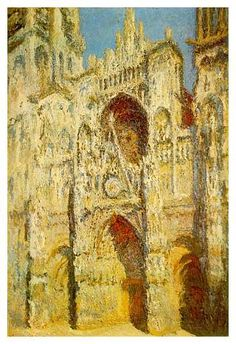 Rouen Cathedral in Full Sunlight - Harmony in Blue and Gold  (oil on canvas, 1893)  Musée d'Orsay, Paris