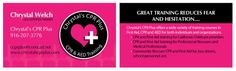 Business card design for Chrystal Welch Business Card Design, Business Cards, First Aid Cpr, Certified Trainer, Childcare, Graphic Design, Visit Cards, Carte De Visite, Visual Communication