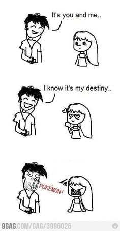 POKEMON is better than any girl/boyfriend! :D
