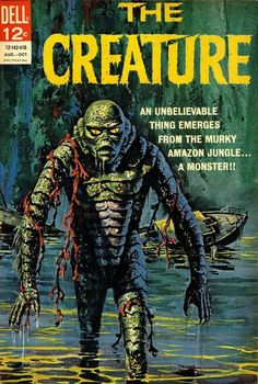 "The Creature #1 (Aug-Oct 1964) by Dell Comics. An loose adaptation of the movie, ""The Creature from the Black Lagoon."""