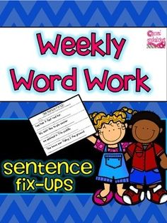 Word Work {Weekly Word Work} - Sentence Fix Ups - editing These print and go worksheets are great for daily 5, word work, literacy centers, homework pages and more! 44 pages of worksheets, one for every week of the school year! $
