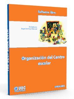 Organización del centro escolar - Angel Domingo Villarreal - Ebook - PDF  #educacion #pedagogia #LibreArchivo  http://www.librearchivo.tk/2016/06/organizacion-del-centro-escolar-PDFl.html