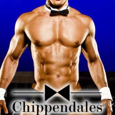 Chippendales!