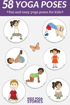 58 Fun And Easy Yoga Poses For Kids Printable Posters Yoga Poses For Kids Kids Yoga Poses Yoga Ideas And More Kids Yoga Stories Yoga Poses Names, Yoga Poses For Men, Easy Yoga Poses, Yoga Poses For Children, Stretches For Kids, Yoga For Kids, Exercise For Kids, Children Exercise, Toddler Yoga