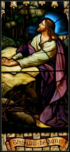 Our Lord Almighty Jesus Christ The First Sorrowful Mystery: Jesus in the Garden of Gethsemane