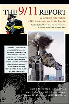 The 9/11 Report: A Graphic Adaptation Paperback – August 22, 2006 by Sid Jacobson (Author), Ernie Colón (Author)
