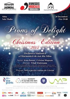 Proms of Delight - Christmas Edition @ Sibiu,Romania #music #christmas #concert #jeunessesmusicalesromania #eliteartclubunesco