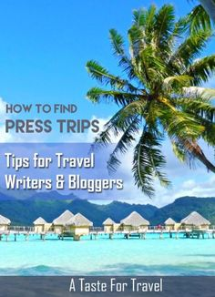 How to Find Press Trips - a free listing for travel writers and bloggers