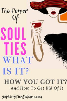 Soul Ties Exposed What is it? & How To Get Rid It? You Get It, How To Get Rid, Past Relationships, Relationship Tips, Prayer Verses, Bible Verses, Soul Ties Prayer, Definition Of Soul, Single And Happy