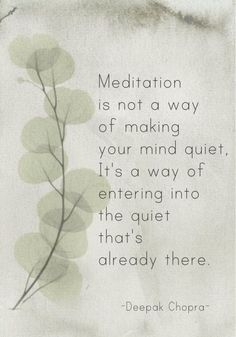 Inspiration for meditation; acceptance; letting go; personal growth and change