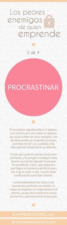 Los peores enemigos de quien emprende (2 de 4): Procrastinar.