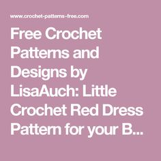 Free Crochet Patterns and Designs by LisaAuch: Little Crochet Red Dress Pattern for your Basic Amigurumi Doll (Free Pattern)