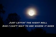 Lettin The Night Roll Justin Moore – Official Music and Video