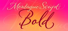 Montague Script Bold by Stephen Rapp - the beautiful art of calligraphy