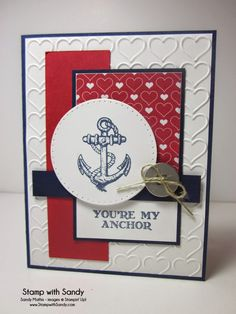 Stamp With Sandy: You're My Anchor, Guy Greetings Stamp Set, Stampin' Up