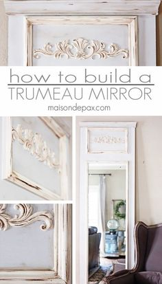 DIY Trumeau Mirror tutorial: step by step instructions on how to build your own | maisondepax.com #frenchcountry #frenchvintage #diyfrench #frenchstyle #trumeaumirror