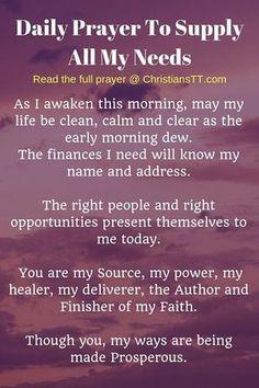 Prayer quotes:Prayer To Supply All My Needs Prayer Times, Prayer Scriptures, Faith Prayer, God Prayer, Prayer Quotes, Prayer For Mercy, Christ Quotes, Prayer For Finances, Financial Prayers