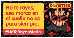 http://a.cstmapp.com/p/11156?uid=616846323&qr=2727  No te rayes, esa marca en el cuello no es para siempre. #NoTeRayesMaría
