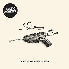 Love Is A Laserquest - Arctic Monkeys