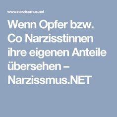 Wenn Opfer bzw. Co Narzisstinnen ihre eigenen Anteile übersehen – Narzissmus.NET